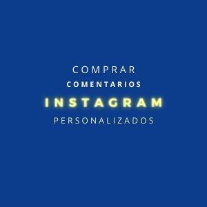 Comprar Comentarios Instagram Personalizados